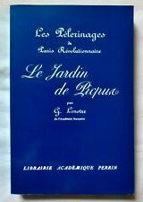 Nouvelle annonce Le Jardin de Picpus par Lenôtre ed Perrin Paris Révolutionnaire Révolution