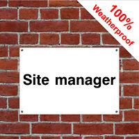 Site manager Health and safety signs CONS054 extremely durable & weatherproof