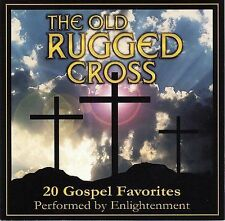 NEW - Old Rugged Cross: 20 Gospel Favorites by Enlightenment