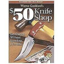 Wayne Goddard's $50 Knife Shop * Revised ****   CD ONLY!