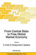 From Central State to Free Global Market Economy (Nato Science Partnership Subse