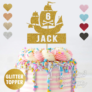 Personalised Custom Glitter Cake Topper, Pirate Ship Childrens Birthday Party