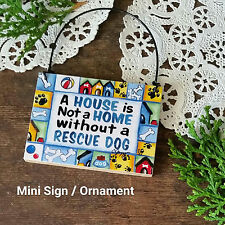 DecoWords Wooden Ornament Mini Sign RESCUE DOG ALL BREEDS HERE adopt shelter USA