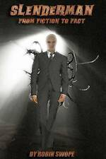 NEW Slenderman: From Fiction to Fact by Robin S. Swope