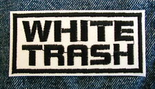 WHITE TRASH Biker Motorcycle Patch  by Dixiefarmer Black on white background