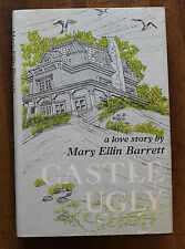 Castle Ugly  A Love Story by Mary Ellin Barrett 1966 hardcover with dustcover