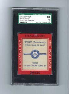 1937 Goudey R325  Knot Hole League   Wow  SGC  7