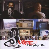 Life - Everyday Life Neue CD