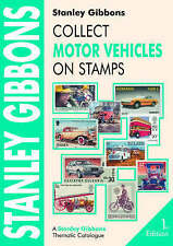 Collect Motor Vehicles on Stamps by Stanley Gibbons Limited (Paperback, 2004)