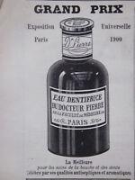 PUBLICITÉ DE PRESSE 1903 EAU DENTIFRICE DU DOCTEUR PIERRE - ADVERTISING