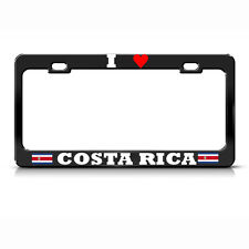 I LOVE COSTA RICA FLAG Metal License Plate Frame AUTO SUV Tag Border