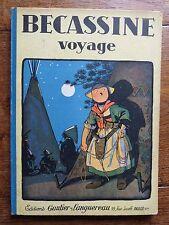Bécassine voyage  Pinchon - Caumery  1947 Gautier Languereau