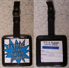 Luggage Tag Flying is my Super Power ID Name holder bag suitcase backpack NEW