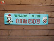 """A """"WELCOME TO THE CIRCUS""""  VINTAGE LOOK SIGN / PICTURE. QUALITY ITEM, GREAT GIFT"""