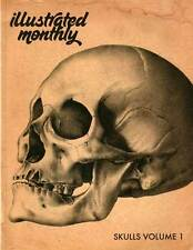 Illustrated Monthly: Skulls Volume 1