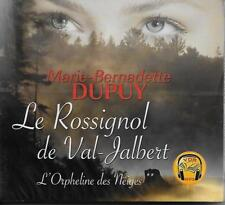 LIVRE AUDIO MP3 / MARIE-BERNADETTE DUPUY : LE ROSSIGNOL DE VAL-JALBERT - NEUF