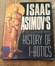 Isaac Asimov's History of I-Botics Illustrated Novel by James Chambers 1st Print