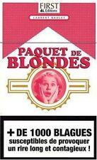 Paquet de blondes.Laurent GAULET.First CV21