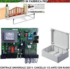 CENTRALE COMPATIBILE CANCELLO ELETTRICO NICE + RADIO PER 1/2 MOTORI 220 V. 550 W