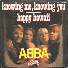 "45 TOURS / 7"" SINGLE--ABBA--KNOWING ME KNOWING YOU / HAPPY HAWAII--1977"