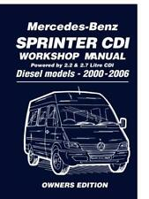 Mercedes-Benz Sprinter CDI Owners Edition 2000-2006: 2.2 Litre Four Cyl. and 2.7