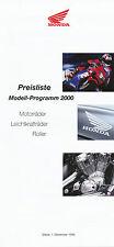 Honda Preisliste 2000 1.12.99 CBR 600 F CR125R Foresight Bali VFR VTR Fireblade