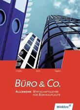 Büro & Co. Schülerbuch. Allgemeine Wirtschaftslehre für Bürokaufleute von Peter…