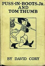 Vintage Puss-In-Boots Jr and Tom Thumb by David Cory Grosset & Dunlap 1921 HC
