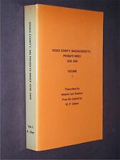 Essex County Massachusetts  MA  history genealogy probate 1638-1840 Vol 1