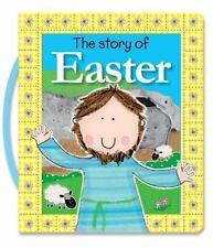 The Story of Easter by Thomas Nelson Publishers Staff (2013, Board Book)