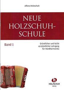 diat. diatonische Handharmonika Noten : Neue Holzschuh Schule 1 ANFÄNGER