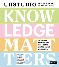 Knowledge Matters: By van Berkel, Ben, Bos, Caroline
