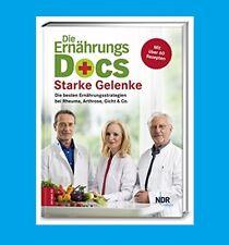 DIE ERNÄHRUNGS DOCS ? STARKE GELENKE. Ernährungsstrategien bei Rheuma, Arthrose