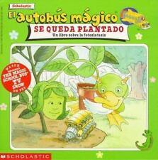 El Autobus Magico Se Queda Plantado: Un Libro Sobre La Fotosintesis-ExLibrary