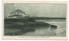 1913 Postcard of Hotel Del Mar Santa Cruz CA with 1 cent Parcel Post Stamp