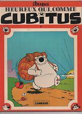 CUBITUS 6. Heureux qui comme...Lombard 1981. EO broché. Superbe état