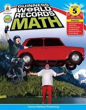Guinness World Records Math, Grade 5 by Antrim, Angela Frith, Smith, Redeana Da