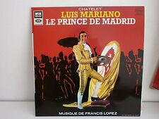 LUIS MARIANO Chatelet Le prince de Madrid SHTX 340786 FRANCIS LOPEZ