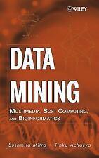 Data Mining: Multimedia, Soft Computing, and Bioinformatics Mitra, Sushmita, Ac