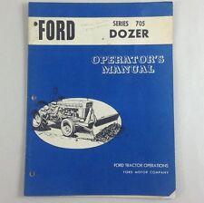 Ford Series 705 Dozer Operators Owners Manual Bulldozer Blade 2000 3000 3400