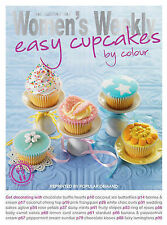 Easy Cupcakes by Colour (The Australian Women's Weekly Essentials), The Australi