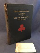 Story of Our Regiment A History 148th Pennsylvania Volunteers 1904 + $2 CSA Bill