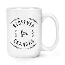 Riservato a Serafino 15oz Mighty tazza-il nonno BIG GRANDE