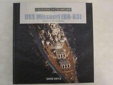 USS Missouri (BB-63): America's Last Battleship (Legends of Warfare: Naval)