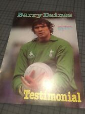 Barry Daines Tottenham V West Ham Spurs Testimonial Programme Prog 1981