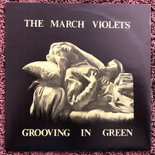 The March Violets • Grooving In Green (Sisters of Mercy. Fields Of The Nephilim)