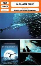 FICHE CINEMA : LA PLANETE BLEUE - Fothergill,Byatt 2004 Deep Blue Sea