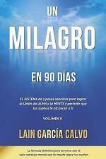 La Voz de Tu Alma: Un Milagro en 90 Dias by Lain Garcia (2014, Paperback)
