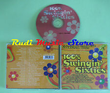 CD 100% SWINGIN' SIXTIES compilation STEPPENWOLF BEACH BOYS BYRDS CHAMPS (C25)