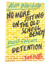 No More Sitting On the Old School Bench & D Alan Beasdale & Davi 1988 Book 46567